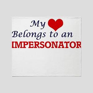 My Heart Belongs to an Impersonator Throw Blanket