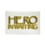 Hero in Waiting Rectangle Magnet (10 pack)