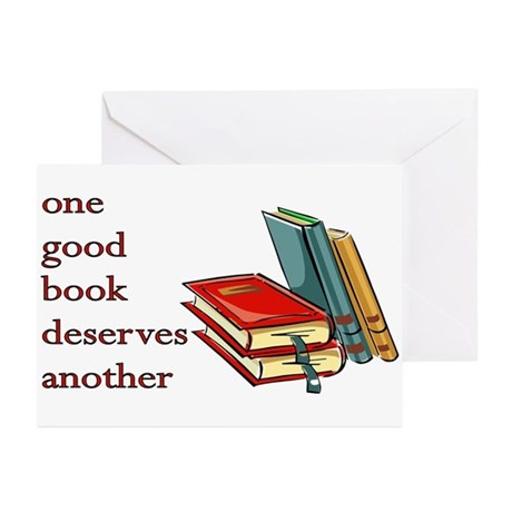 One Good Book Deserves Another Greeting Cards (Pk
