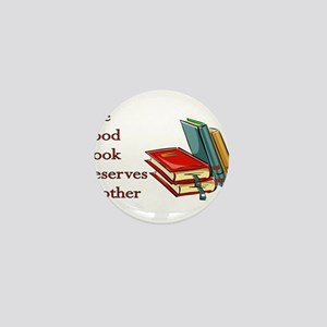 One Good Book Deserves Another Mini Button