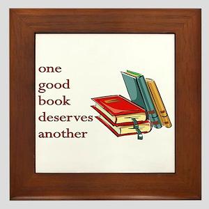 One Good Book Deserves Another Framed Tile