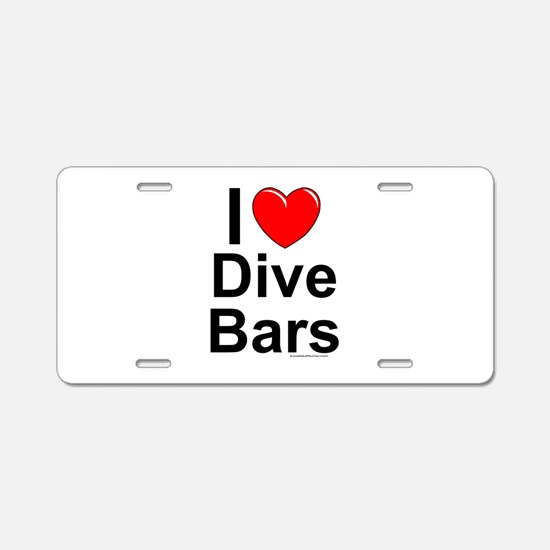 Dive Bars Aluminum License Plate
