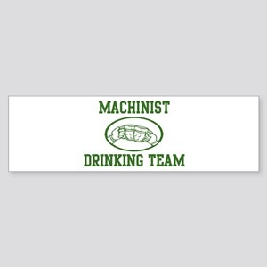 Machinist Drinking Team Bumper Sticker
