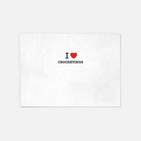I Love CROCHETINGS 5'x7'Area Rug