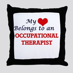 My Heart Belongs to an Occupational T Throw Pillow