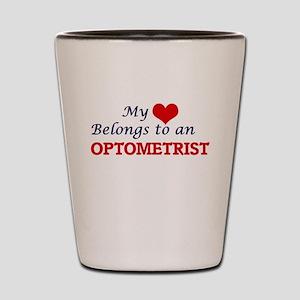 My Heart Belongs to an Optometrist Shot Glass