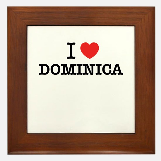 I Love DOMINICA Framed Tile