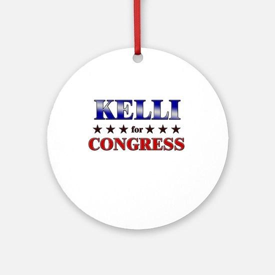 KELLI for congress Ornament (Round)