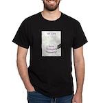 Incomplete Manuscript Dark T-Shirt