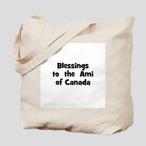 Blessings  to  the  Ami of Ca Tote Bag