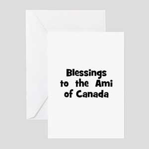 Blessings  to  the  Ami of Ca Greeting Cards (Pk o