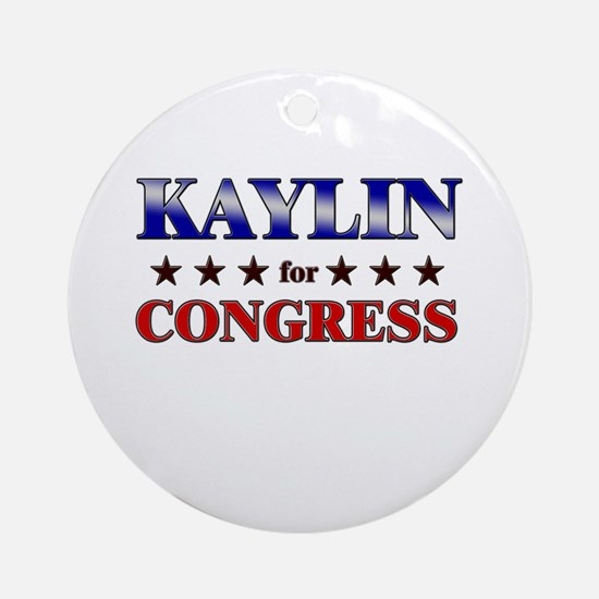 KAYLIN for congress Ornament (Round)