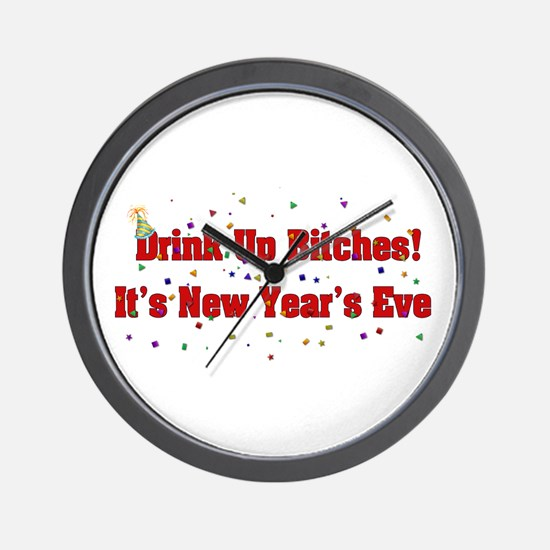 Drink Up Bitches New Year Wall Clock