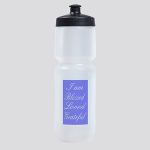 I am Blessed Loved Greatful Sports Bottle