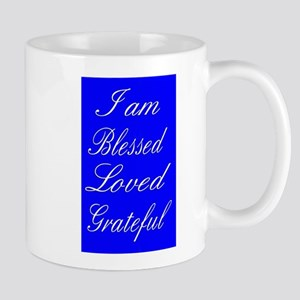 I am Blessed Loved Greatful Mugs