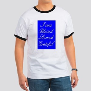 I am Blessed Loved Greatful T-Shirt