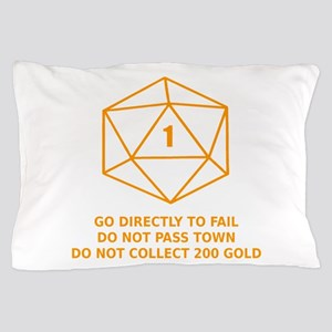 Go Directly To Fail Pillow Case