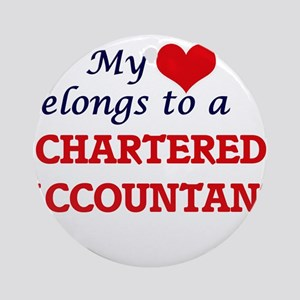 My heart belongs to a Chartered Acc Round Ornament