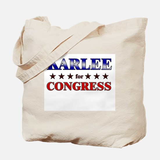 KARLEE for congress Tote Bag