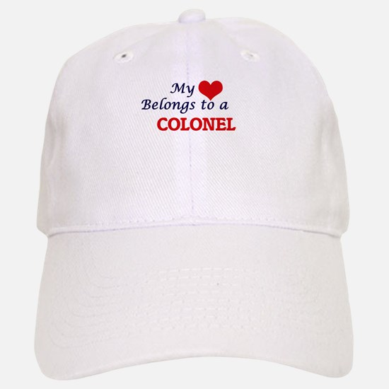 My heart belongs to a Colonel Baseball Baseball Cap
