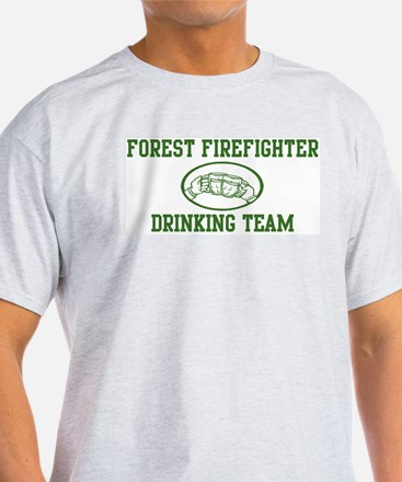Forest Firefighter Drinking T T-Shirt