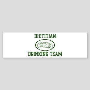 Dietitian Drinking Team Bumper Sticker