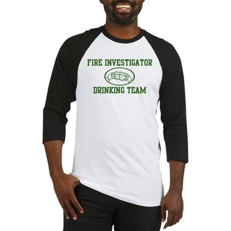 Fire Investigator Drinking Te Baseball Jersey