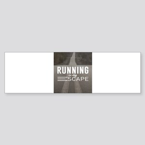 Running Is My Escape Bumper Sticker