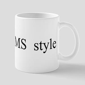 I Do It CMS Style Mug