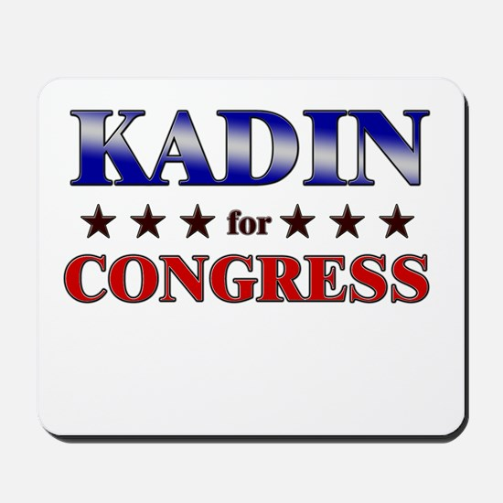 KADIN for congress Mousepad