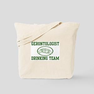 Gerontologist Drinking Team Tote Bag