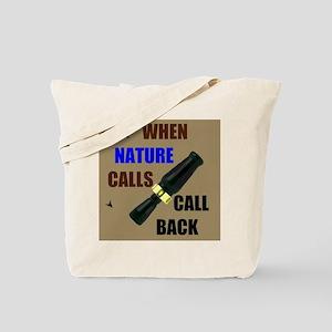NATURE CALLS Tote Bag