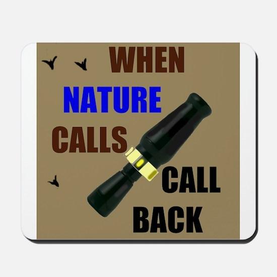 NATURE CALLS Mousepad