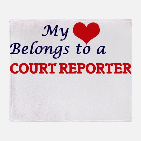 My heart belongs to a Court Reporter Throw Blanket