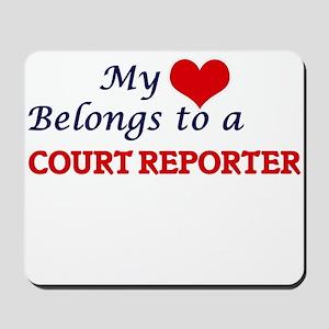 My heart belongs to a Court Reporter Mousepad
