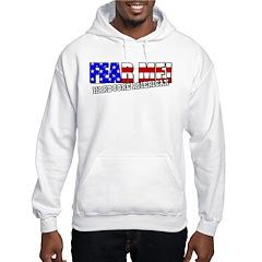 Fear Me! Hardcore American Hoodie