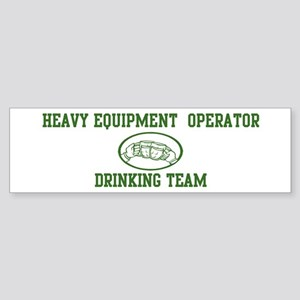 Heavy Equipment Operator Dri Bumper Sticker