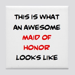 awesome maid of honor Tile Coaster