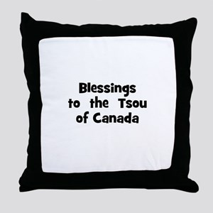 Blessings  to  the  Tsou of C Throw Pillow
