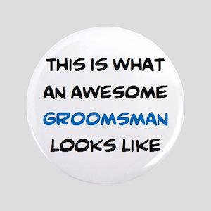 awesome groomsman Button