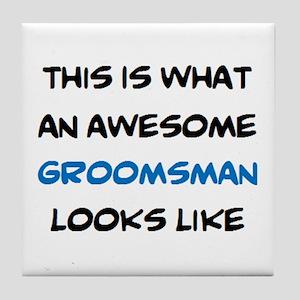 awesome groomsman Tile Coaster