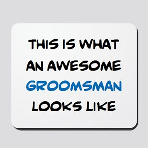 awesome groomsman Mousepad