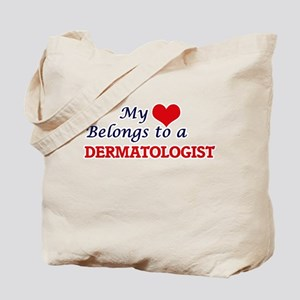 My heart belongs to a Dermatologist Tote Bag