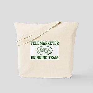 Telemarketer Drinking Team Tote Bag