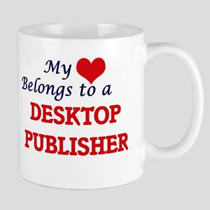 My heart belongs to a Desktop Publisher Mugs