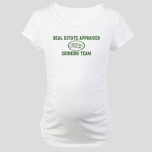 Real Estate Appraiser Drinkin Maternity T-Shirt