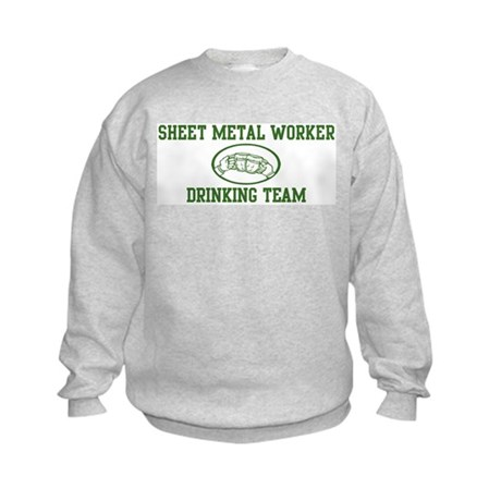Sheet Metal Worker Drinking T Kids Sweatshirt