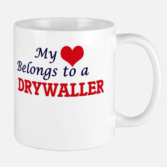 My heart belongs to a Drywaller Mugs