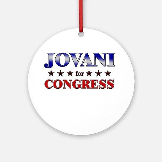 JOVANI for congress Ornament (Round)