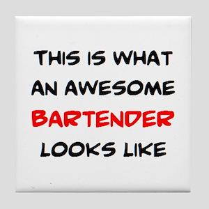 awesome bartender Tile Coaster